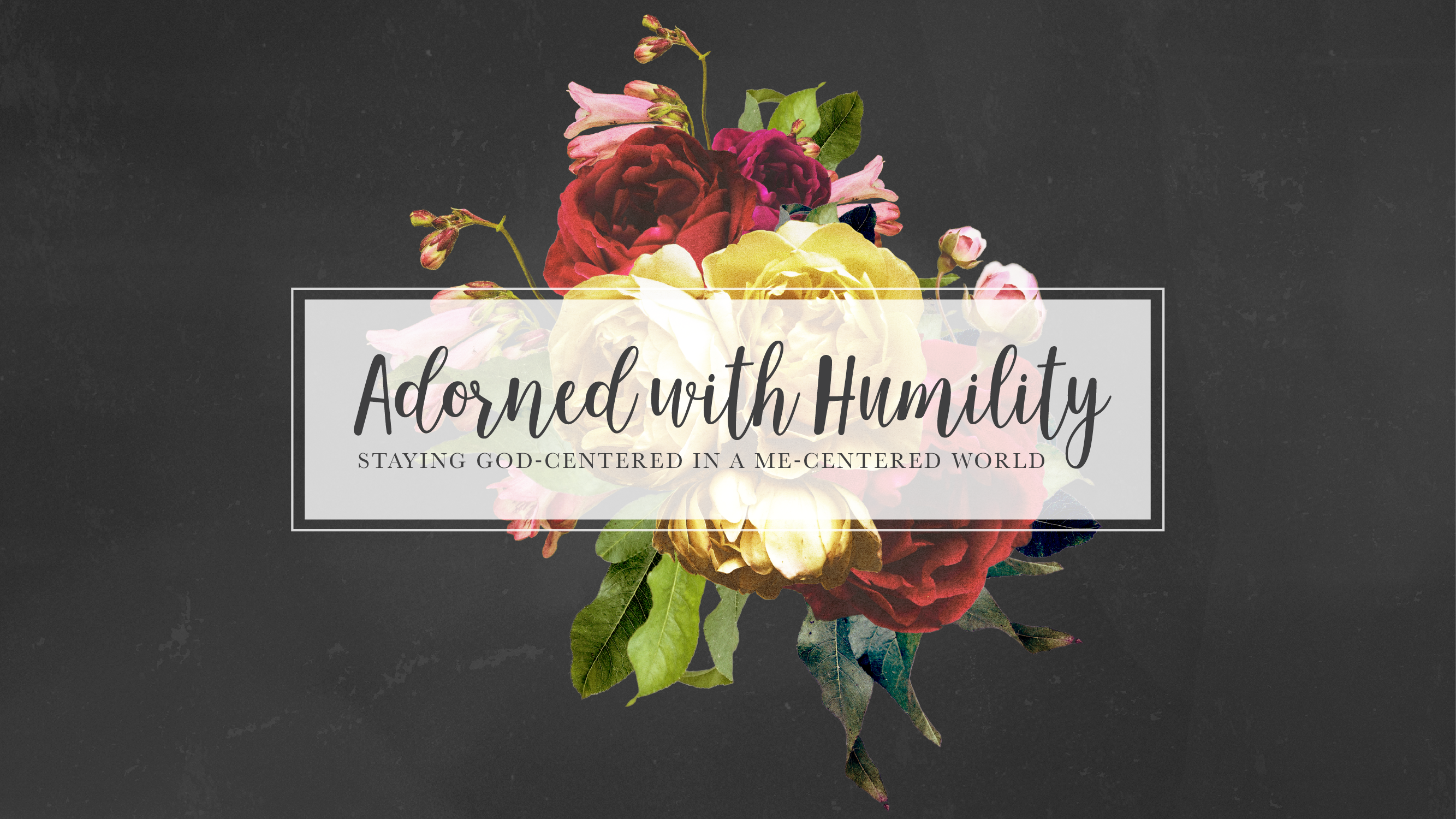 Adorned with Humility